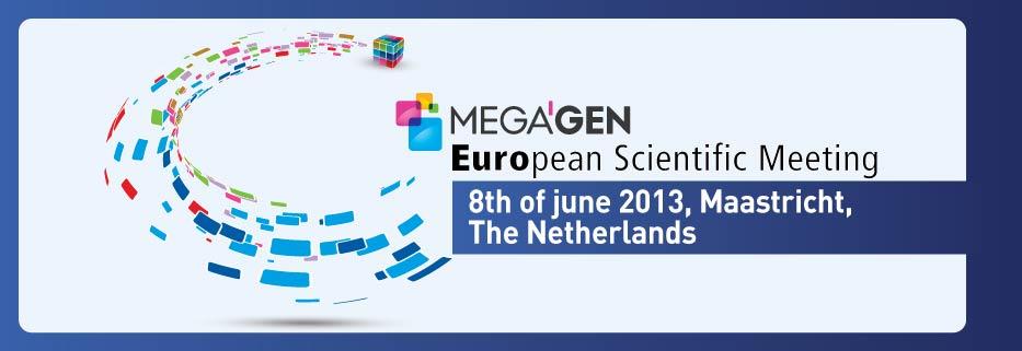 MegaGen European Scientific Meeting 2013
